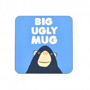 Big Ugly Mug- Coaster